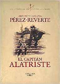 """""""El capitán Alatriste"""", de Arturo Pérez-Reverte"""