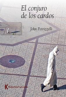"""Se publica """"El conjuro de los cardos"""", del cineasta venezolano John Petrizzelli"""