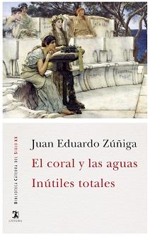 Ediciones Cátedra recupera las dos primeras novelas de Juan Eduardo Zúñiga,