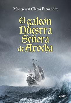 El galeón Nuestra Señora de Atocha