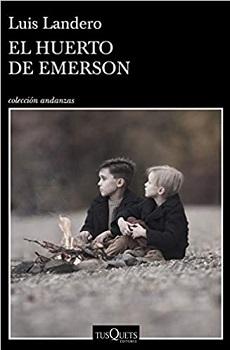 """""""El huerto de Emerson"""", de Luis Landero"""