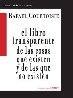El libro transparente de las cosas que existen y de las que no existen