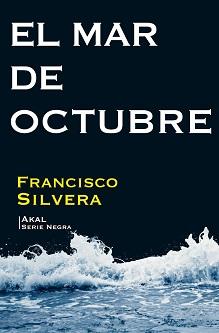 """""""El mar de octubre"""", de Francisco Silvera"""