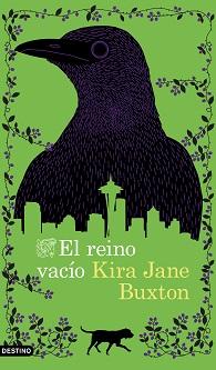 A la venta 'El reino vacío', de Kira Jane Buxton, un debut literario hilarante que nos advierte sobre los riesgos del cambio climático