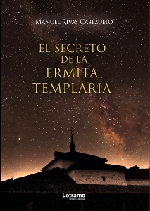 El Secreto de la Ermita Templaria