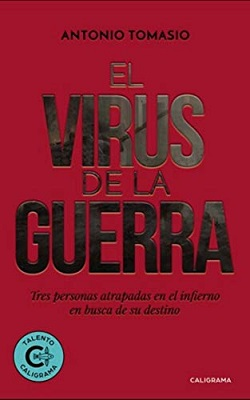 El virus de la guerra