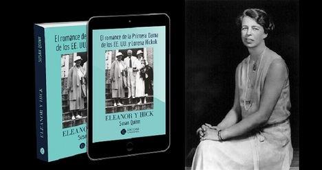 Eleanor Roosevelt y su intenso romance con la periodista Lorena Hickok