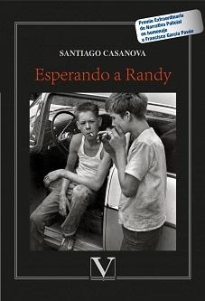 """""""Esperando a Randy"""", de Santiago Casanova"""