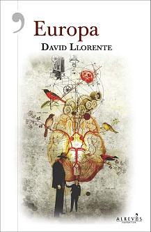 'Europa', la nueva novela de David Llorente que está revolucionando el género negro