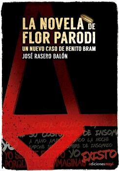 El detective gaditano Benito Bram regresa a las librerías con un nuevo caso de la mano de José Rasero Balón