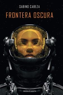 'Frontera oscura', de Sabino Cabeza, se hace con el XV Premio Minotauro