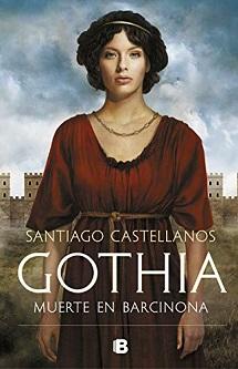 Gothia: muerte en Barcinona