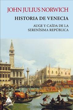 Descubre la fascinante historia de Venecia de la mano de John Julius Norwich
