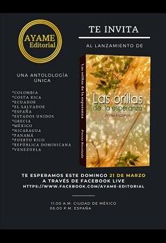 """Antología """"Las Orillas de la Esperanza"""", poetas invitados de América y Europa"""