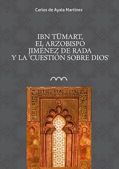 Ibn Tumart, el arzobispo Jiménez de Rada y la cuestión sobre Dios
