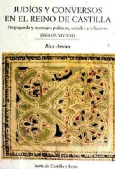 Judíos y conversos en el reino de Castilla
