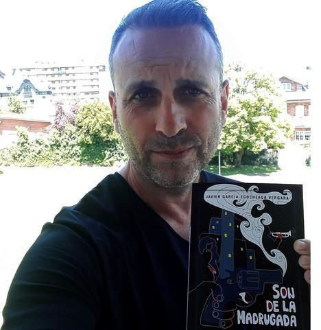"""""""Son de la madrugada"""", la última novela de Javier García-Egocheaga Vergara"""