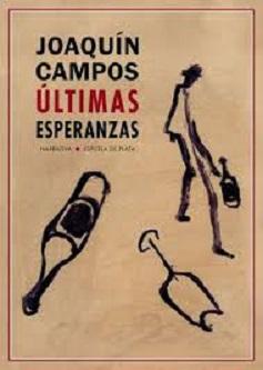 """Últimas esperanzas"", de Joaquín Campos"