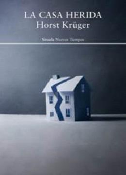 Con motivo del centenario del nacimiento de Horst Krüger se reedita la novela