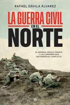 Rafael Dávila Álvarez publica documentación inédita del archivo de su abuelo, principal artífice de la victoria franquista en el libro