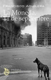 La Moneda. 11 de septiembre