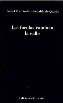 """""""Las farolas caminan la calle"""", de Isabel Fernández Bernaldo de Quirós"""