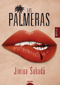 Jimina Sabadú vuelve con su novela más personal y autobiográfica,