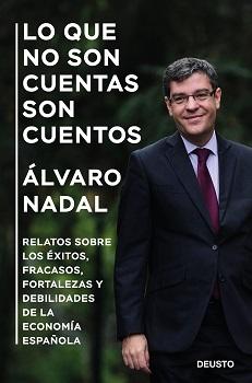 El ex ministro Álvaro Nadal publica