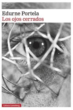 """Los ojos cerrados"", de Edurne Portela"