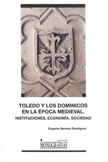 Toledo y los dominicos en la época medieval