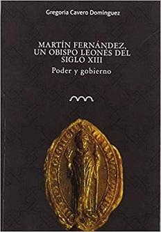 Martín Fernández, un obispo leonés del siglo XIII
