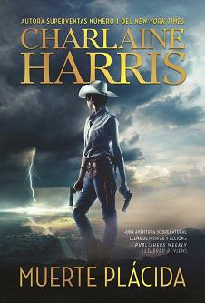 Vuelve Charlaine Harris, autora de los libros de la serie True Blood con una nueva saga: