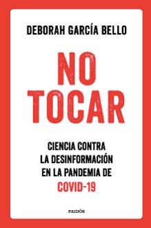 NO TOCAR, ciencia contra la desinformación en la pandemia de COVID-19