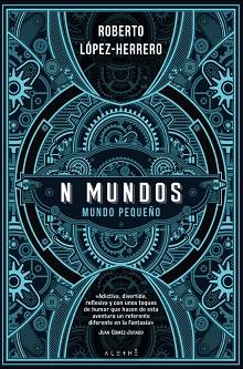 Roberto López-Herrero presenta la fantasía steampunk