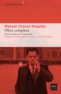 Se publica la obra completa de Manuel Chaves Nogales en una cuidada edición