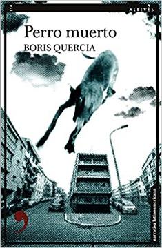 Se recupera la segunda novela de Boris Quercia