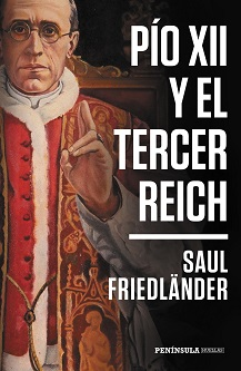 Península recupera 'Pío XII y el Tercer Reich' de Saul Friedländer