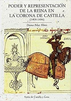 Poder y representación de la reina de la reina en la corona de Castilla (1418-1496)