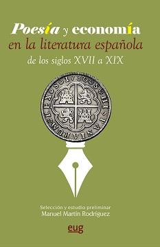 Poesía y economía en la literatura española de los siglos XVII al XIX