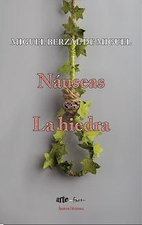 Náuseas y La hiedra