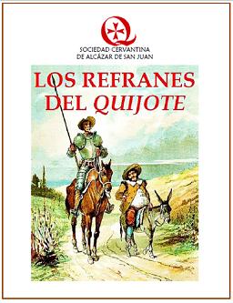 La Sociedad Cervantina de Alcázar de San Juan ofrece gratis en su web los refranes del Quijote