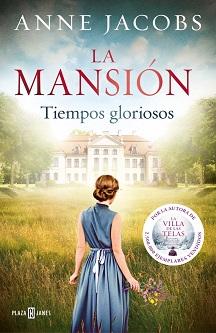 """Tras cautivar a más de dos millones de lectores con la saga """"La villa de las telas"""" , llega """"La mansión"""", la novela que abre una nueva serie de Anne Jacobs"""