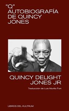 Q Autobiografía de Quincy Jones