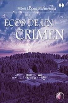 Presentación de la novela de Mikel López Echeverría: