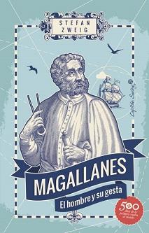 Stefan Zweig recrea la vida de Magallanes en un ensayo histórico