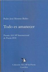 """""""Todo es amanecer"""": la escalera hacia la luz de Pedro José Moreno Rubio"""