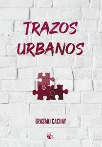 El regreso a los orígenes del escritor peruano Erasmo Cachay