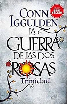 La guerra de las dos rosas. Trinidad