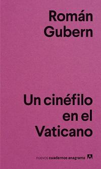 Román Gubern publica el ensayo