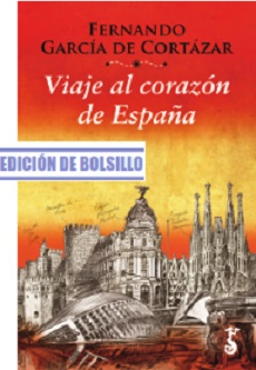 Arzalia lanza la edición de bolsillo de 'Viaje al Corazón de España', de Fernando García Cortázar